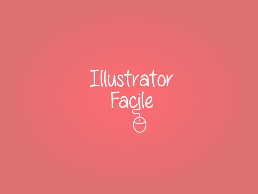 illustrtor-facile